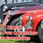 BIRCH Super Four & Light four Car Comparison