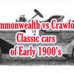 Model,Serial numbers,Year,Engine,System,Cast,Gear information of Commonwealth Classic cars and Crawford Classic cars of Early 1900's.