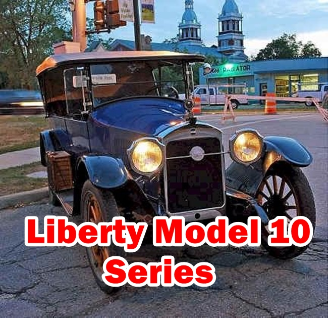This is Liberty Model 10 American Muscle Car details - Include Sale Price,Engine,Cylinders,Tires,Spare Parts,Production Years,Cylinders and many other useful information.