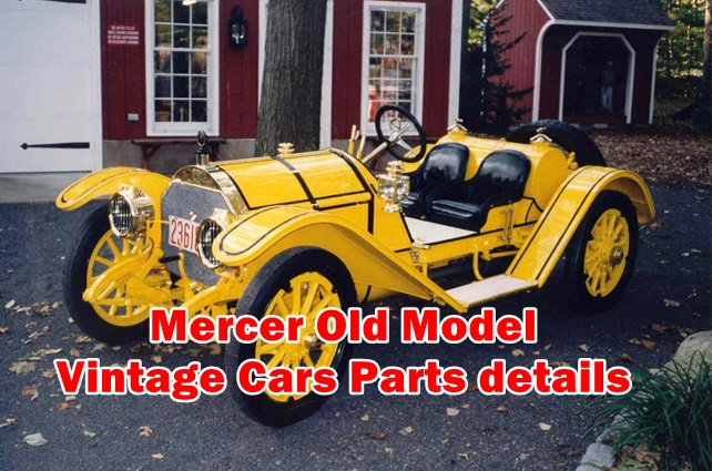 Mercer Old Model Vintage Cars Parts details