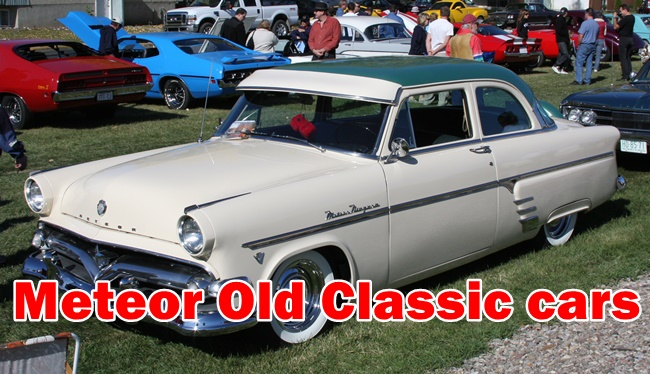 The Meteor Old Classic cars all the details include : Model,Sale Price,Cylinders,Engine,Bore,Stroke,Brake,Year of Products,Spare Parts, and System.