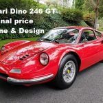 Ferrari Dino 246 GT Original price Engine & Design